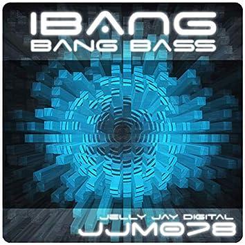 Bang Bass