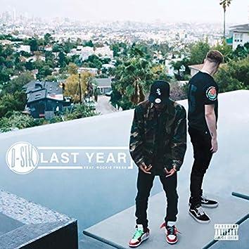 Last Year (feat. Rockie Fresh)