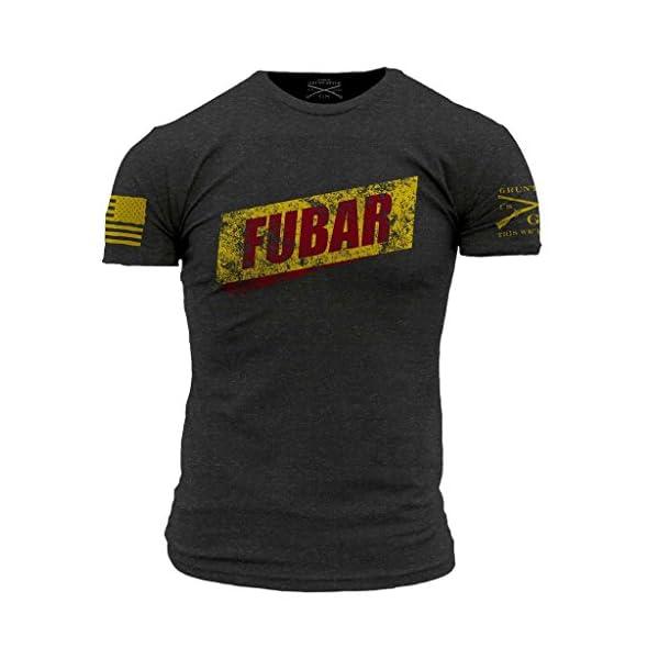 Grunt Style FUBAR Men's T-Shirt