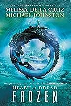 [Frozen: Heart of Dread, Book One] [By: de la Cruz, Melissa] [August, 2014]