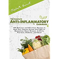 Stephanie Bennett The Complete Anti-Inflammatory Cookbook for Free