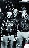 Des héros ordinaires - Au coeur de la Seconde Guerre mondiale - Tempus Perrin - 14/11/2019