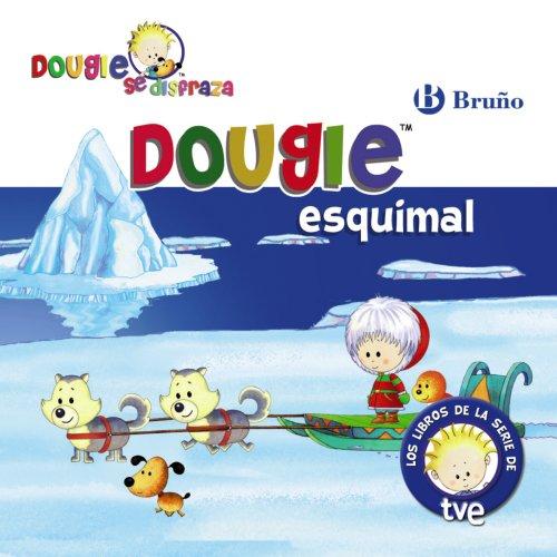 Dougie esquimal (Castellano - Bruño - Dougie Se Disfraza)