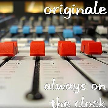 Always on the Clock