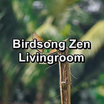 Birdsong Zen Livingroom