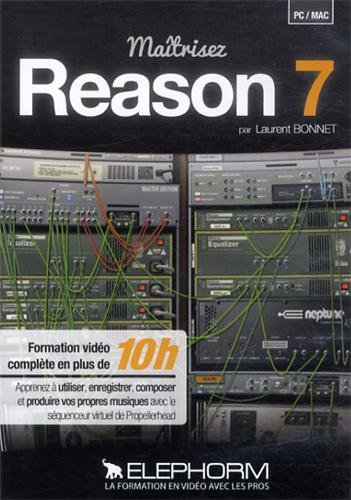 ELEPHORM MAITRISEZ REASON 7 LA FORMATION LA PLUS COMPLETE Musikbücher, Notenpapier, Dvds.. Lern DVDs