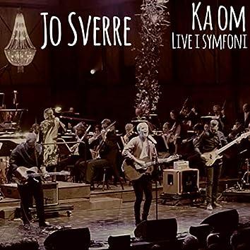 Ka Om - Live i Symfoni