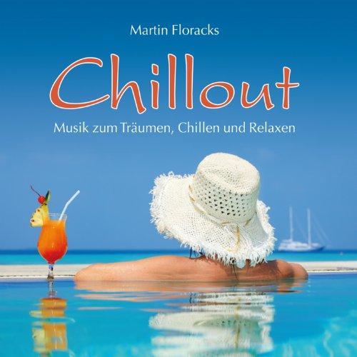 Chillout (Musik zum Träumen, Chillen und Relaxen)