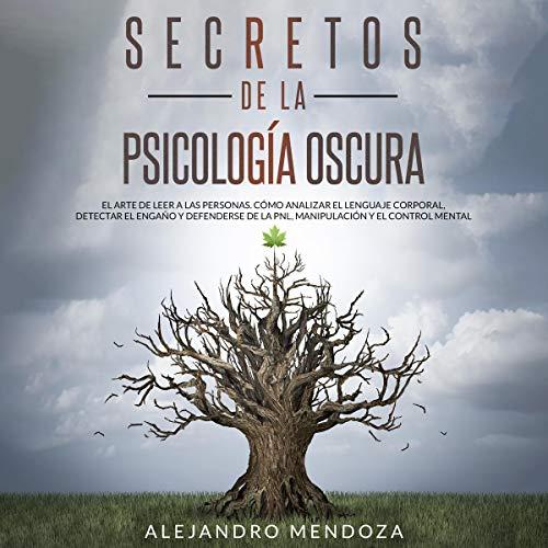 Secretos de la Psicología Oscura: El Arte de Leer a las Personas [Secrets of Dark Psychology: The Art of Reading People] cover art
