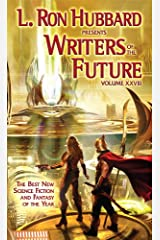 L. Ron Hubbard Presents Writers of the Future Volume 28: The Best New Science Fiction and Fantasy of the Year Kindle Edition