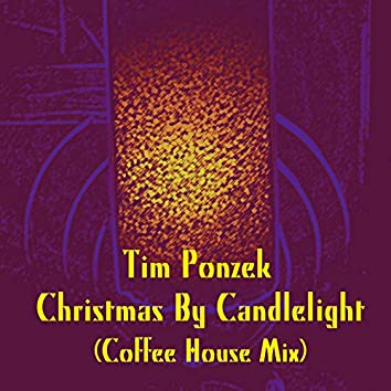 Christmas By Candlelight (Coffee House Mix)