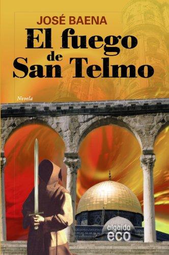 El fuego de San Telmo (Algaida Literaria - Eco)
