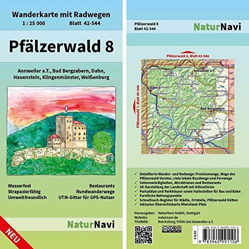 Pfälzerwald 8: Wanderkarte mit Radwegen, Blatt 42-544, 1 : 25 000, Annweiler a.T., Bad Bergzabern, Dahn, Hauenstein, Klingenmünster, Weißenburg: ... (NaturNavi Wanderkarte mit Radwegen 1:25 000)