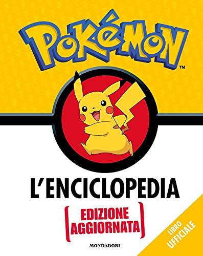 Pokémon. L'enciclopedia. Ediz. aggiornata