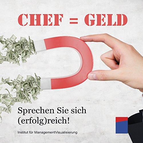 Chef = Geld Titelbild