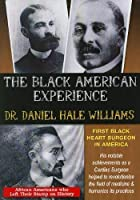 Dr Daniel Hale Williams: First Black Heart Surgeon [DVD] [Import]