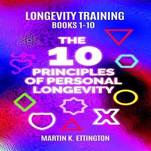 The Personal Longevity Training Series: Books One Thru Ten audiobook cover art
