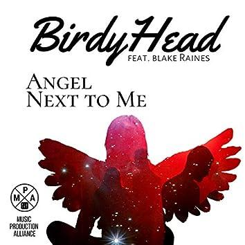 Angel Next to Me (feat. Blake Raines)