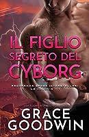 Il figlio segreto del cyborg: per ipovedenti (Programma Spose Interstellari)