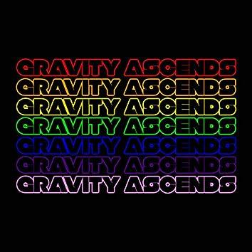 Gravity Ascends