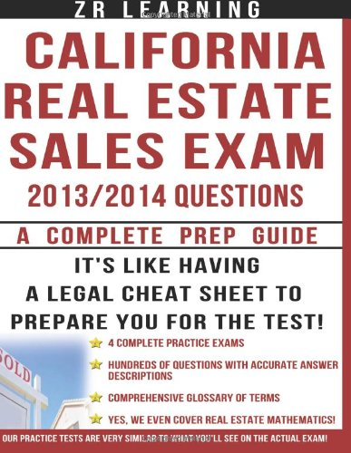 California Real Estate Sales Exam: 2013/2014 Questions: Principles, Concepts and 500 Practice Questions Similar To What