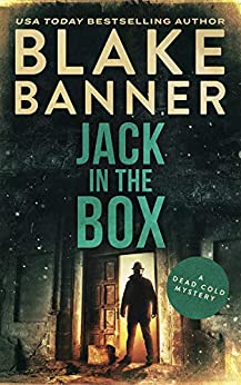Jack in the Box (A Dead Cold Mystery Book 16) by [Blake Banner]