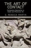 The Art of Contact: Comparative Approaches to Greek and Phoenician Art
