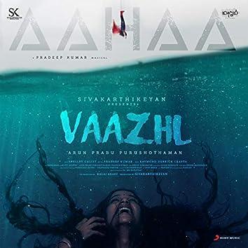 """Aahaa (From """"Vaazhl"""")"""