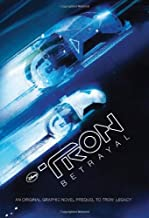 Tron: Betrayal: An Original Graphic Novel Prequel to Tron: Legacy