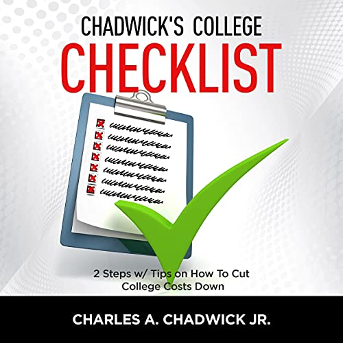 Chadwick's College Checklist 2 Steps w/Tips on How to Cut College Costs Titelbild