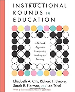 [1934742163] [9781934742167] Instructional Rounds in Education: A Network Approach to Improving Teaching and Learning 6th Edition-Paperback