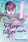 Please... Tell Me More (English Edition)