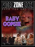 Videozone 2021 - Baby Oopsie