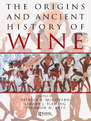The Origins and Ancient History of Wine: Food and Nutrition in History and Antropology (Food & Nutrition in History & Anthropology Book 11) (English Edition)