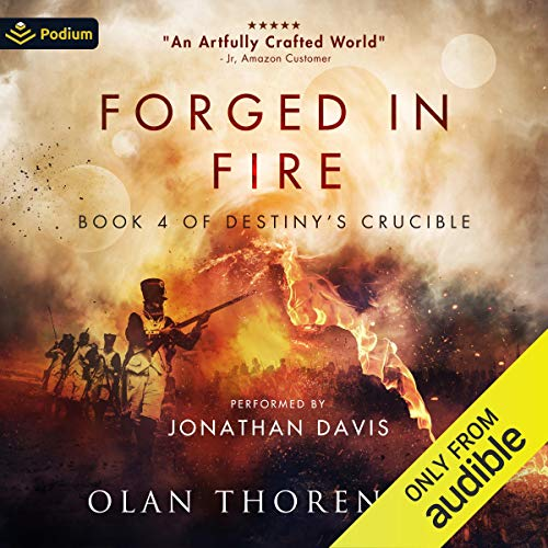 Forged in Fire Audiobook By Olan Thorensen cover art
