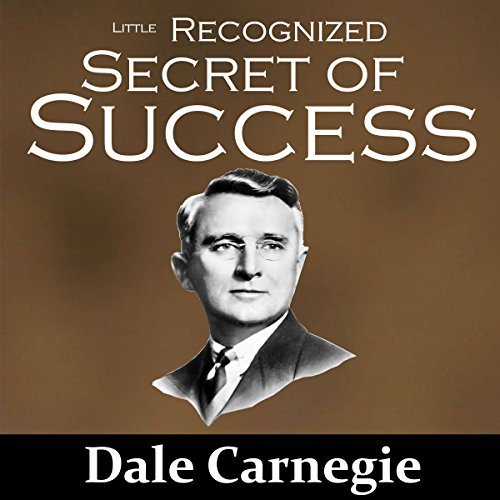 The Little Recognized Secret of Success audiobook cover art