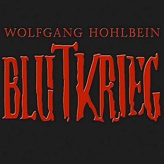 Blutkrieg: Die Edition                   Autor:                                                                                                                                 Wolfgang Hohlbein                               Sprecher:                                                                                                                                 Wolfgang Hohlbein                      Spieldauer: 6 Std. und 20 Min.     89 Bewertungen     Gesamt 3,5
