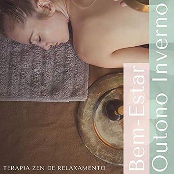 Bem-Estar Outono Inverno: Terapia Zen de Relaxamento e Bem-estar para o Inverno