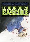 Le Jour où ça bascule Vol. 2 (French Edition)
