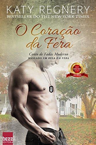 O coração da fera (Contos de fada moderno) - eBooks na Amazon.com.br