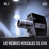 Los Mejores Musicales del Cine, Vol. 3