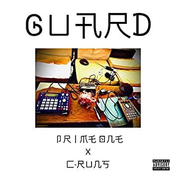 Guard (feat. C-Runs)
