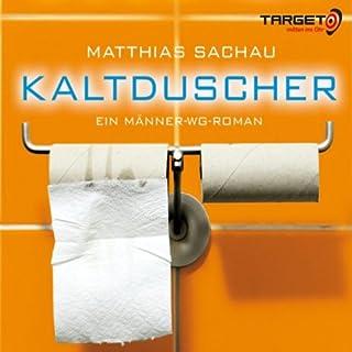 Kaltduscher. Ein Männer-WG-Roman Titelbild