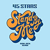 Stand by Me (Ivan Jack Remix)
