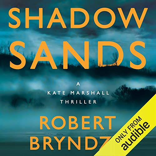 Shadow Sands Audiobook By Robert Bryndza cover art