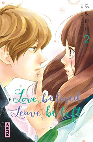 Love, be loved Leave, be left - Tome 2