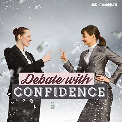 Debate with Confidence audiobook cover art