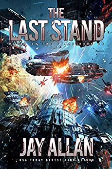 The Last Stand (Blood on the Stars Book 14) by [Jay Allan]