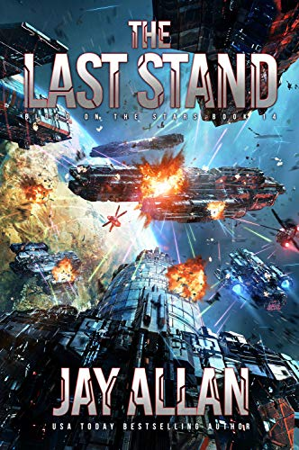 The Last Stand (Blood on the Stars Book 14)