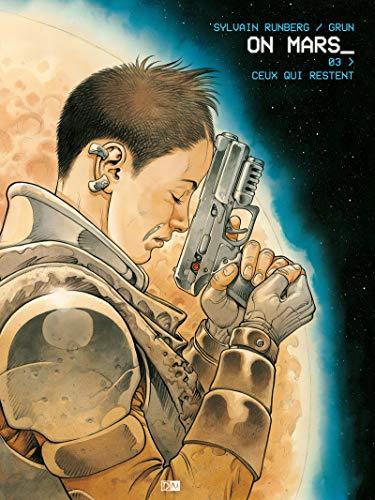 ON MARS - Ceux qui restent (3)